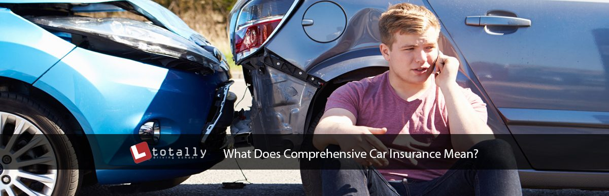 What Does Comprehensive Car Insurance Mean