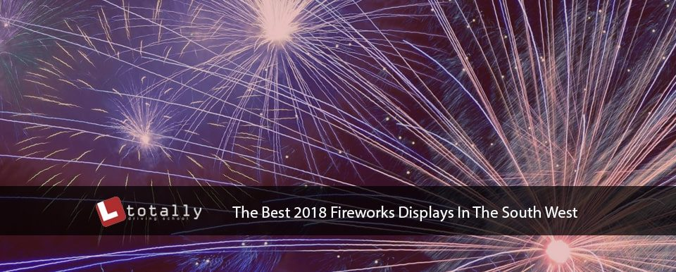 The Best 2018 Firework Displays In The South West