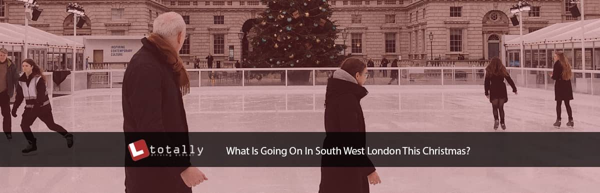 What Is Going On In South West London This Christmas?
