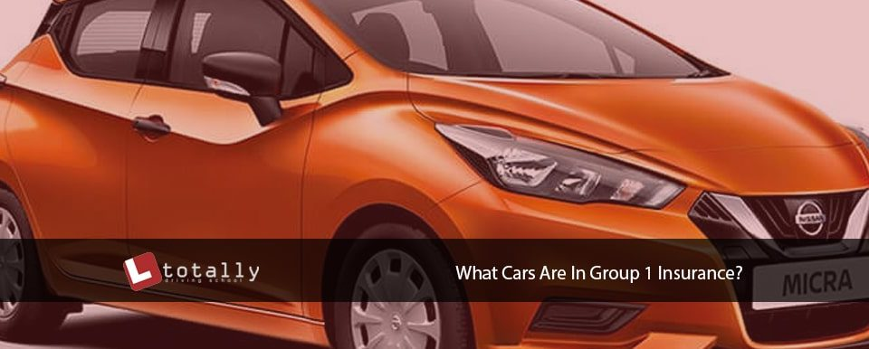 What Cars Are In Group 1 Insurance?