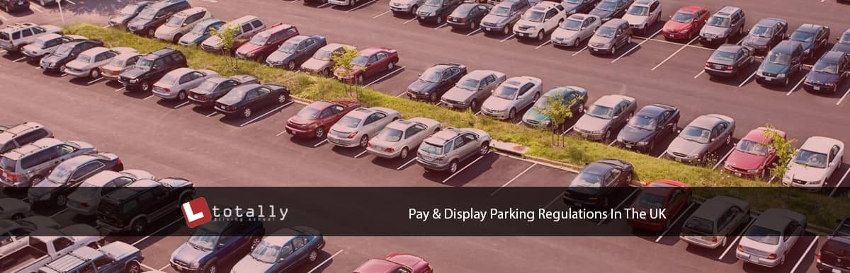 pay and display parking regulations