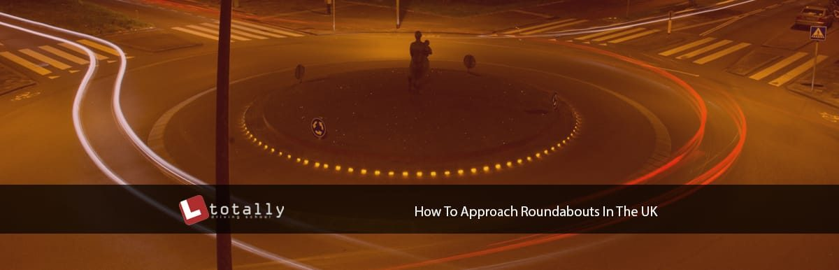 how to approach roundabouts uk 1200x386 - How To Approach Roundabouts In The UK