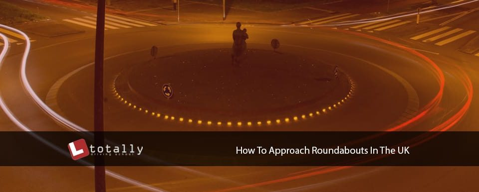 how to approach roundabouts uk 960x386 - How To Approach Roundabouts In The UK