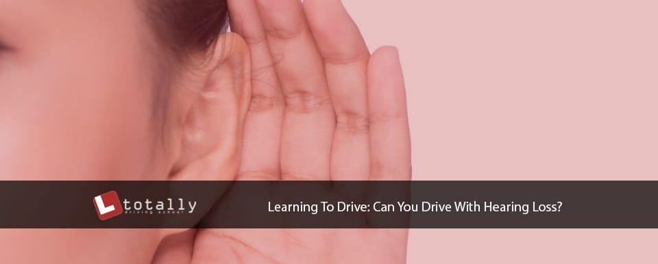 Can You Drive With Hearing Loss