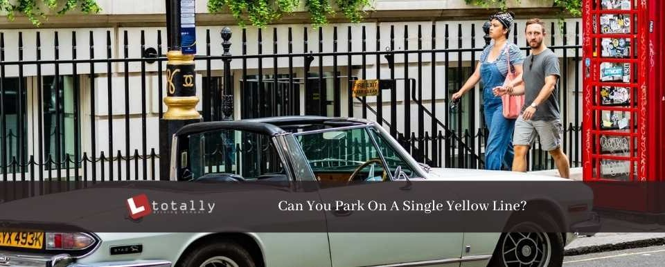 can you park on a single yellow line