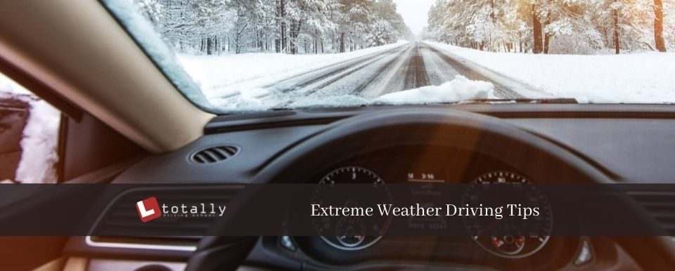 Extreme Weather Driving Tips