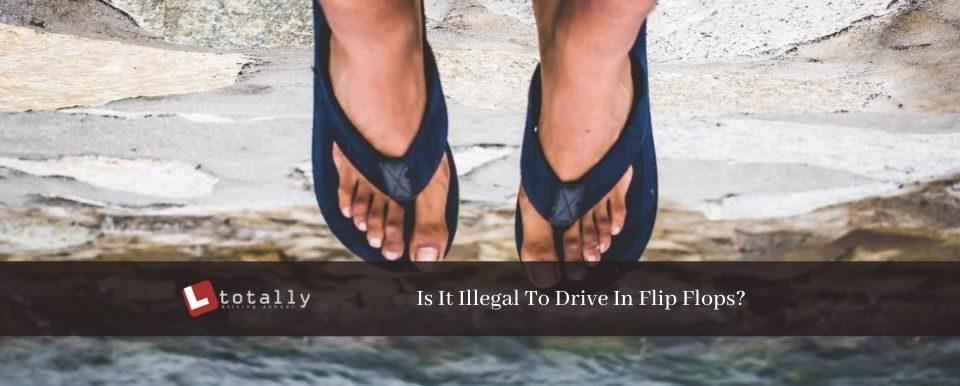 Is It Illegal To Drive In Flip Flops 960x386 - Is It Illegal To Drive In Flip Flops?